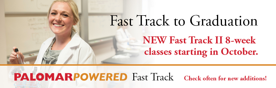 Fast Track to Graduation: New Fast Track II 8-week classes starting in October.