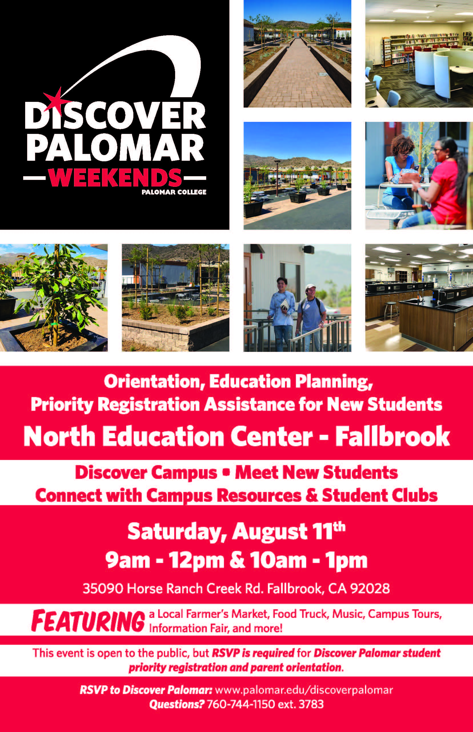 Discover Palomar Saturday, August 11 at the North Education Center, Fallbrook. 9am-12pm and 10am-1pm. Featuring a local farmer's market, food truck, music, campus tours, information fair, and more!