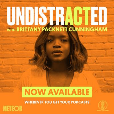 UNDISTRACTED – Podcast